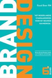Brand Design -het Nederlandse standaardwerk voor het bouwen van merken Boer, Ruud