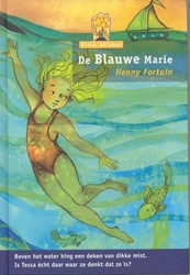 De Blauwe Marie Fortuin, Henny