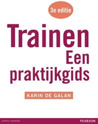 Trainen -een praktijkgids met MyLab NL toegangscode Galan, Karin de