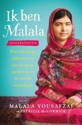 Ik ben Malala -Jongereneditie. hoe een meis je opkwam voor het recht op on Yousafzai, Malala