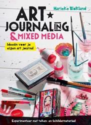 Art journaling & mixed media -ideeen voor je eigen art jour nal Blokland, Marieke