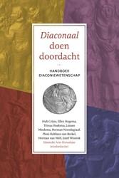 Diaconaal doen doordacht -Handboek Diaconiewetenschap Crijns, Hub