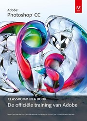 Adobe Photoshop CC Classroom in a Book -de officiele training van Ado be