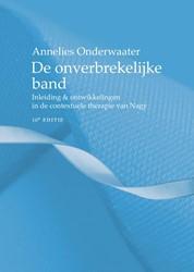 De onverbrekelijke band, 10e editie -Inleiding & ontwikkelingen de contextuele therapie van Na Onderwaater, Annelies