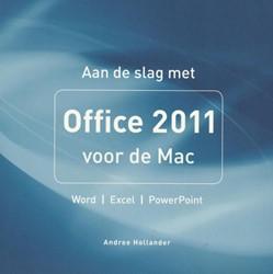 Aan de slag met Office 2011 voor de Mac Hollander, Andree