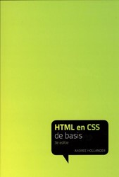 De Basis HTML en CSS Hollander, Andree