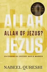 Allah of Jezus? -Een persoonlijke zoektocht naa r de waarheid Qureshi, Nabeel