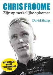 Chris Froome -zijn opmerkelijke opkomst Sharp, David