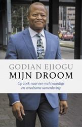 Mijn droom -Samen leven in Nederland Ejiogu, Godian