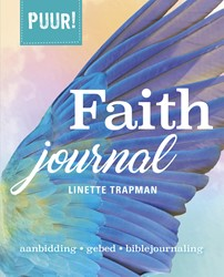 PUUR! Faith Journal -aanbidding, gebed, biblejourna ling Trapman, Linette