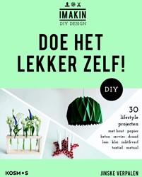 Doe het lekker zelf! -30 DIY lifestyleprojecten met hout, papier, beton, servies, Verpalen, Jinske