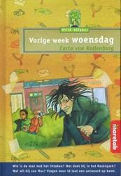Vorige week woensdag Kollenburg, Carla van