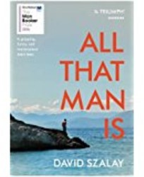 ALL THAT MAN IS DAVID SZALAY