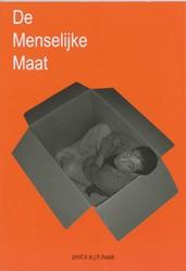 De menselijke maat -een studie over de relatie tus sen gebruiksmaten en menselijk Haak, A.J.H.