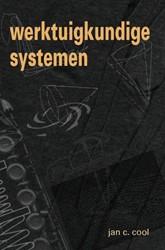 Werktuigkundige systemen Cool, J.C.