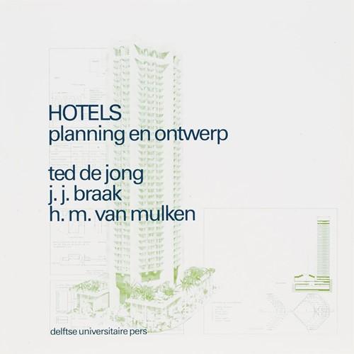 Hotels planning en ontwerp Jong, Ted de