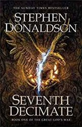 GREAT GOD'S WAR (01): SEVENTH DECIM STEPHEN DONALDSON