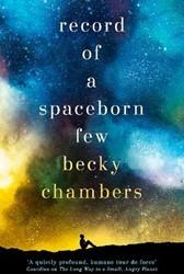 Record of a Spaceborn Few -Wayfarers 3 Chambers, Becky