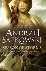 Season of Storms Sapkowski, Andrzej