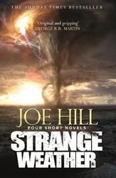 Strange Weather Hill, Joe