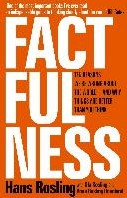 Factfulness -Ten Reasons We're Wrong A The World - And Why Things Are Rosling, Hans