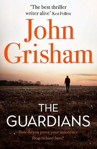 The Guardians John Grisham
