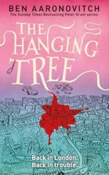 Aaronovitch*The Hanging Tree -A Rivers of London Novel Aaronovitch, Ben