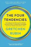 The Four Tendencies -The Indispensable Personality Profiles That Reveal How to Ma Rubin, Gretchen