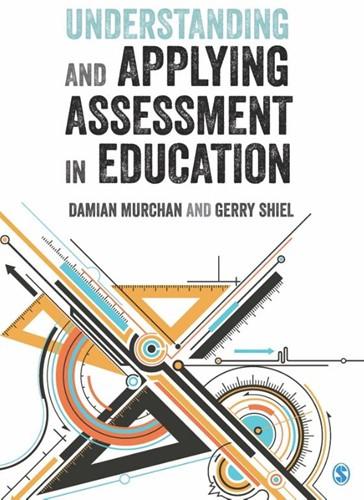 Understanding and Applying Assessment in Damian Murchan