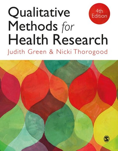 Qualitative Methods for Health Research Judith Green