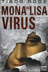 Rode*Das Mona-Lisa-Virus Rode, Tibor