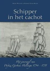 Friese schipper in het cachot -het journaal van Wytze Gerbens Hellinga 1794-1795 Walstra, Bouke