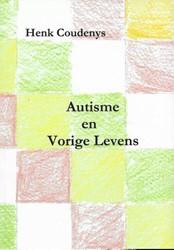 Autisme en vorige levens Coudenys, Henk