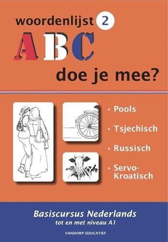 ABC - Doe je mee? Woordenlijst 2 -pools, Russisch, Tsjechisch en Servo-Kroatisch Knaap, R. van der