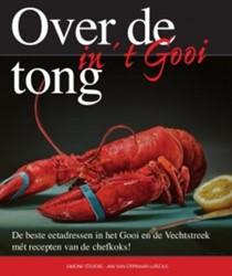Over de tong in  ?t Gooi -de beste eetadressen in het Go oi en de Vechtstreek met recep Stevens, Simone