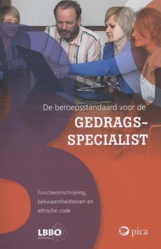 Beroepsstandaard voor de gedragsspeciali -functieomschrijving, bekwaamhe idseisen en ethische code