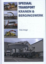 Speciaal transport -kranen & bergingswerk Dragt, Rob