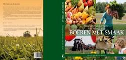 Boeren met smaak -biologische pioniers met hart & ziel HOOP, J. DE