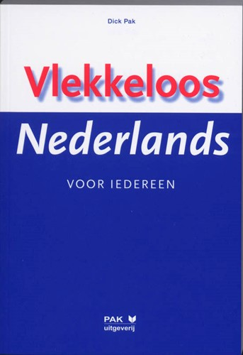 Vlekkeloos Nederlands voor iedereen Pak, D.