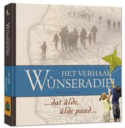 Het verhaal Wunseradiel -dat alde, alde paad Kramer, Evert