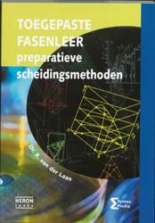 Toegepaste fasenleer -preparatieve scheidingsmethode n Laan, R. van der