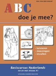 ABC - Doe je mee? -basiscursus Nederlands tot en met niveau A1 Knaap, Ria van der
