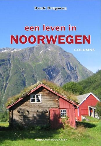 Een leven in Noorwegen -columns Brugman, H.