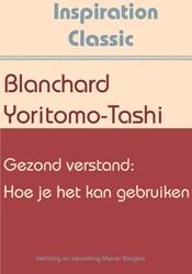 Gezond verstand: Hoe je het kan gebruike Yoritomo-Tashi, Blanchard
