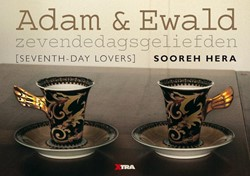 ADAM EN EWALD ZEVENDEDAGSGELIEFDEN -ZEVENDEDAGSGELIEFDEN - SEVENTH DAY LOVERS HERA, SOOREH