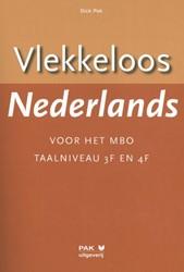 Vlekkeloos Nederlands voor het mbo -Taalniveau 2F - 4F Pak, Dick