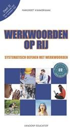 Werkwoorden op rij -systematisch oefenen met werkw oorden Kwakernaak, Margreet