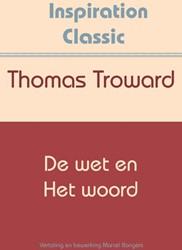 De wet en het woord Troward, Thomas