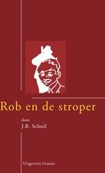 Rob en de stroper van Tjot-Idi Schuil, J.B.
