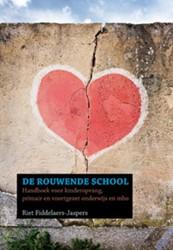 De rouwende school -handboek voor kinderopvang, pr imair en voortgezet onderwijs Fiddelaers-Jaspers, Riet